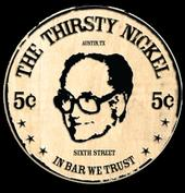 Thirsty Nickel Austin, 6th st - You won't wanna miss this!
